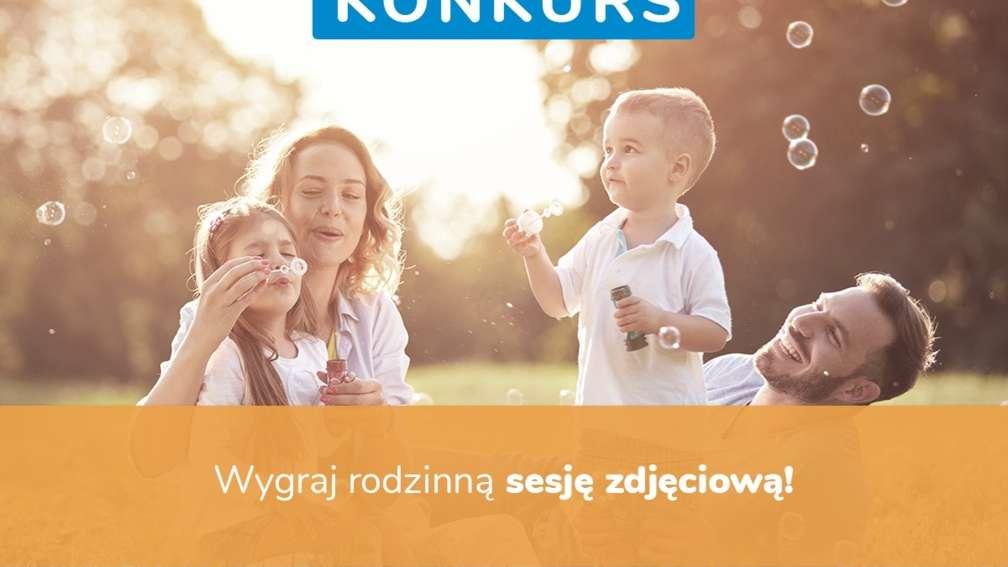 #KONKURS: Wygraj rodzinną sesję zdjęciową!