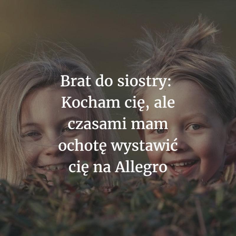 rodzeństwo - cytaty